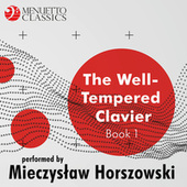 The Well-Tempered Clavier, Book 1 de Mieczyslaw Horszowski