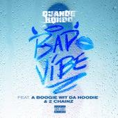 Bad Vibe (feat. A Boogie Wit da Hoodie & 2 Chainz) de Quando Rondo
