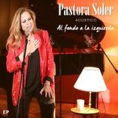 Al fondo a la izquierda EP de Pastora Soler