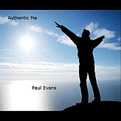 Authentic Me by Paul Evans