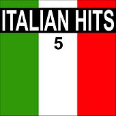 Italian hits, vol. 5 di Various Artists