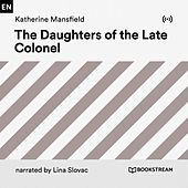 The Daughters of the Late Colonel von Bookstream Audiobooks