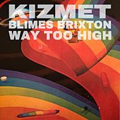 Way Too High de KizMet