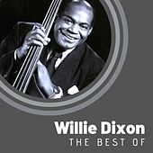 The Best of Willie Dixon by Willie Dixon