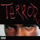 T.E.R.R.O.R by Terror