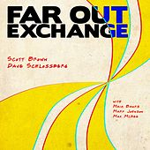 Far Out Exchange by Scott Brown