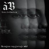 Love Delusion (Kougan Ray Garage Mix) fra àB