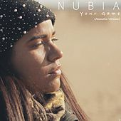 Your Game (Acoustic Version) di Nubia