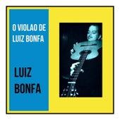 O Violao de Luiz Bonfa di Luiz Bonfá