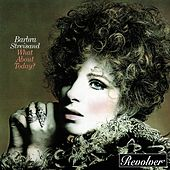 What About Today? de Barbra Streisand