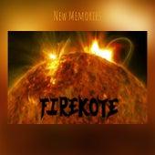 New Memories de Firekote
