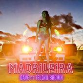 Madrileira von Dave