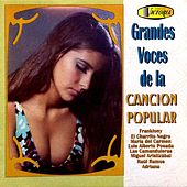 Grandes Voces de la Canción Popular by German Garcia