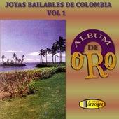 Joyas Bailables de Colombia, Vol. 1 (Álbum de Oro) de Ritmos Tropicales De Colombia