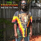 Ina Dis Ya Time by The Ethiopians