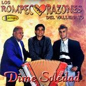 Dime Soledad de Los Rompecorazones Del Vallenato