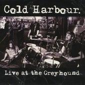 Live at the Greyhound von Cold Harbour