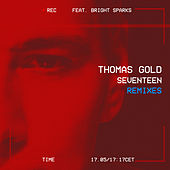 Seventeen (Remixes) by Thomas Gold
