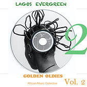 Lagos Evergreen Golden Oldies, Vol. 2 by Various Artists