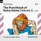 The Hunchback of Notre-Dame (Volume 1, 2 of 2) von Bookstream Audiobooks