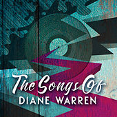 The Songs of Diane Warren von Various Artists