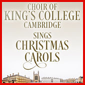 Sings Christmas Carols by Choir of King's College, Cambridge