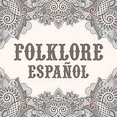 Folklore Español by Various Artists