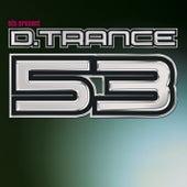 DJs Present Pres. D.Trance 53 von Various Artists