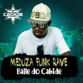 Meduza Funk Rave Baile do Cabide de DJ Cabide