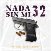 Nada Sin Mi 32 (feat. Homer el Mero Mero) by Yung Sarria