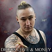 Drugs Love & Money de Dusky