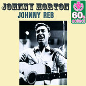 Johnny Reb (Remastered) by Johnny Horton