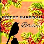 Birdie by Freddy Harris 3