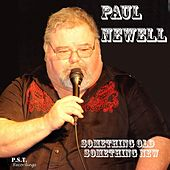 Something Old, Something New by Paul Newell