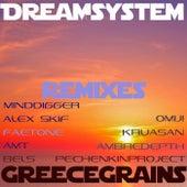 Greecegrains (Remixes) von Dream System