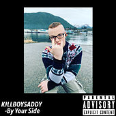 By Your Side de Killboysaddy