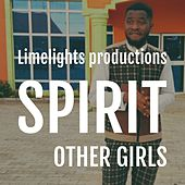 Other girls by Spirit