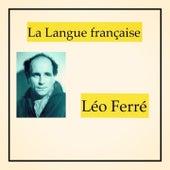 La langue française by Leo Ferre