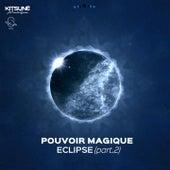 Eclipse by Pouvoir Magique