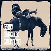 Folk Country Playlist de American Country Hits, New country Collective, Country And Western