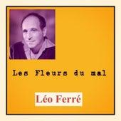 Les fleurs du mal de Leo Ferre