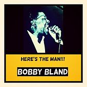 Here's the Man!!! by Bobby Blue Bland