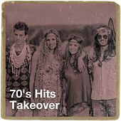 70's Hits Takeover de 70s Greatest Hits, 70s Music All Stars, 60's 70's 80's 90's Hits