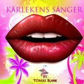 Kärlekens sånger by Tomas Blank Project