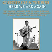 Here We Are Again de Country Joe & The Fish