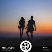 Fall In Love de Mushroom