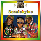 Reset The Mindset Revisited by Scratchylus