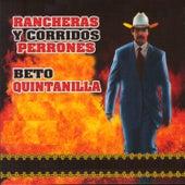 Rancheras y Corridos Perrones by Beto Quintanilla