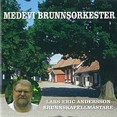 Lars Eric Andersson Brunnskappelmästare di Medevi Brunnsorkester
