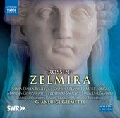 Rossini: Zelmira (Live) de Silvia Dalla Benetta